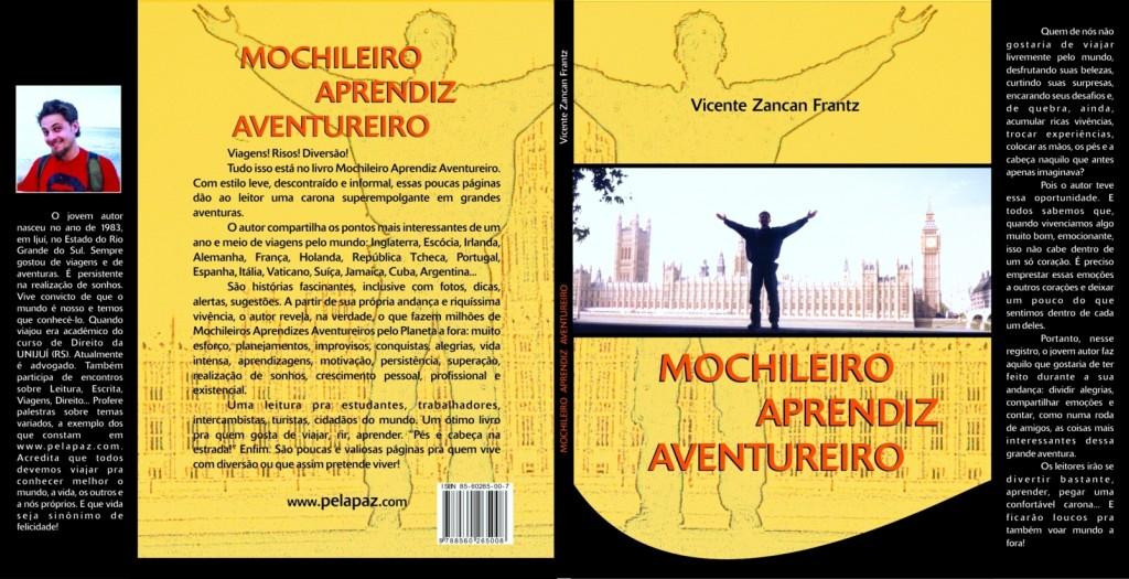 Frente, verso e orelhas do livro Mochileiro Aprendiz Aventureiro.